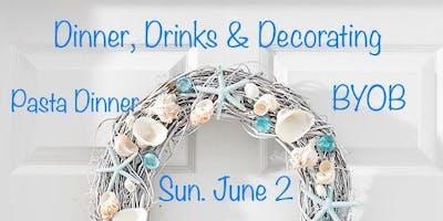 Dinner, Drinks & Decorating! - BYOB
