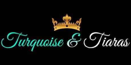 Turquoise & Tiaras: 40 & Free tickets