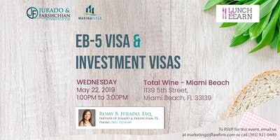 Lunch & Learn - EB-5 Visa and Investment Visas