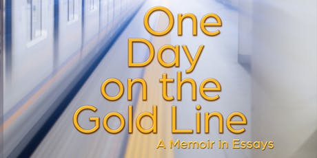 One Day on the Gold Line with Carla Sameth tickets