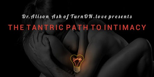 The Tantric Path to Intimacy