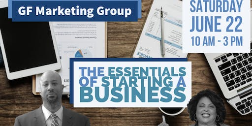 The Essentials of Starting A Business