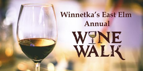 Winnetka's 5th Annual East Elm Wine Walk 2019 tickets