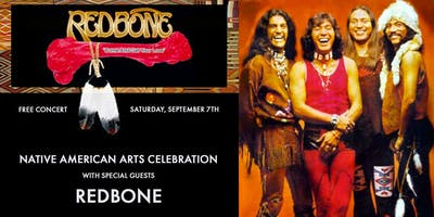 Native American Arts Celebration with special guests Redbone