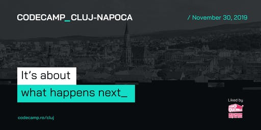 Codecamp Cluj-Napoca, 30 November 2019
