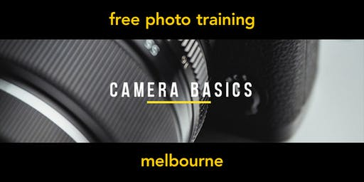 Camera Basics | Melbourne | Beginner
