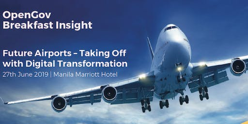 Future Airports – Taking Off with Digital Transformation