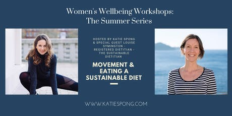 "Wellbeing Workshop - ""Movement & How to eat a sustainable diet"" tickets"