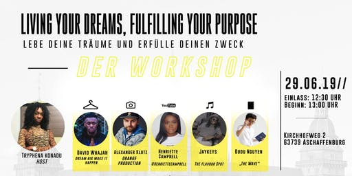 Living your dreams, fulfilling your purpose
