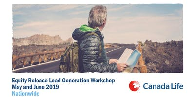 Equity Release Lead Generation Workshop - Manchester