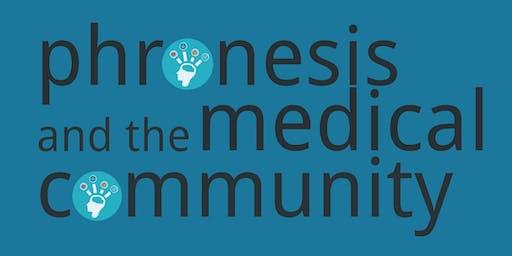 Phronesis and Medical Decision Making Workshop