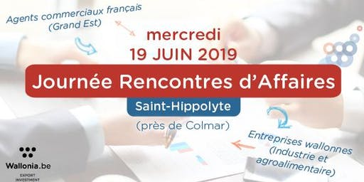 Convention d'affaires agents commerciaux 19/06/2019 - Région Grand Est de la France