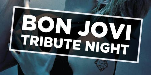 Bon Jovi Tribute Night by Karl Johnson + Rock Legends Show