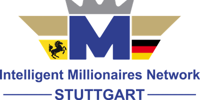 Intelligent Millionaires Network - IMN Stuttgart Mai 2019 Special Event with Samy Hashish & Tracy Schmitt