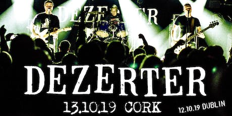 Dezerter - Cork tickets