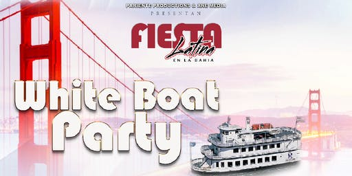 Fiesta Latina En La Bahía | White Boat Party
