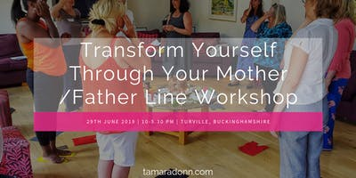 Transform Yourself Through Your Mother/ Father Line One Day Retreat