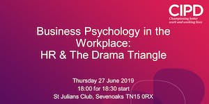Business Psychology in the Workplace: HR & The Drama...