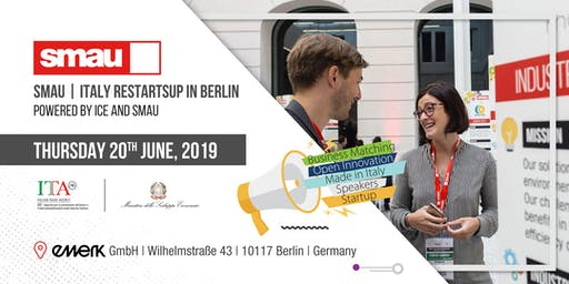 SMAU | Italy RestartsUP in Berlin powered by ICE and SMAU