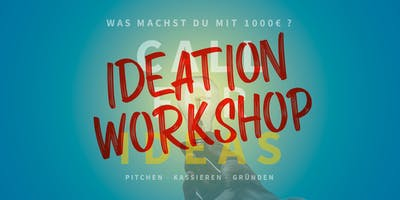 CALL FOR IDEAS 2019 - IDEATION WORKSHOP