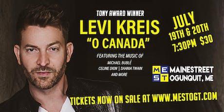 "Levi Kreis - ""O"" Canada tickets"