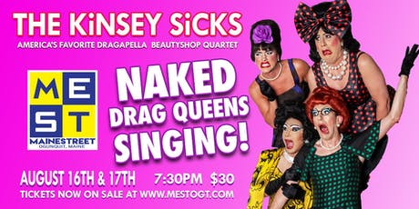 The Kinsey Sicks in Naked Drag Queens Singing tickets