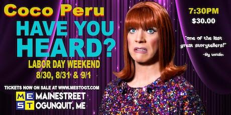 Coco Peru - Have Your Heard? tickets