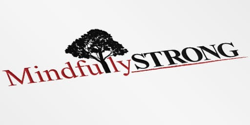 MindfullySTRONG: Integrated Mindfulness & Physical Activity - Free Taster Session