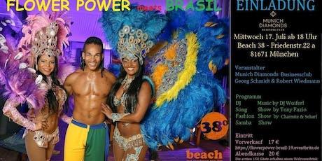 Flower Power Sommerfest meets Brasil Tickets