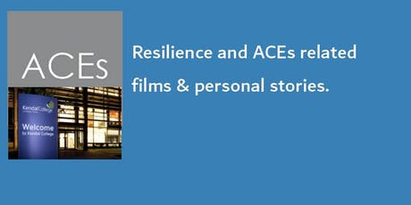 2019 Kendal College - Resilience and ACEs related films & personal stories tickets