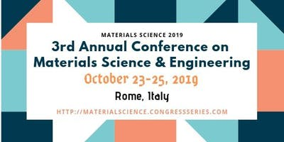 Materials Science | Materials Science 2019 | Materials Science Conferences