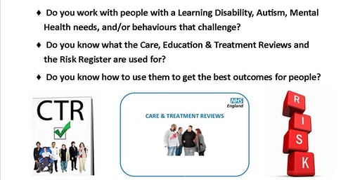 Care and Treatment Review Training Workshop Northampton - 6th November