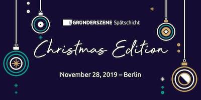 Gründerszene Spätschicht - Christmas Edition -28.11.19