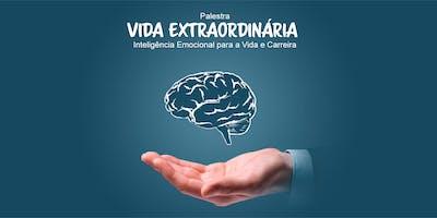 Palestra Vida Extraordinária - Inteligência Emocional para Vida e Carreira