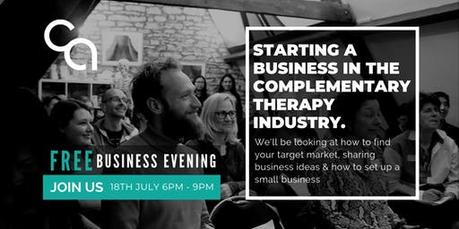 Starting A Business in the Complementary Health Industry 18th July 2019