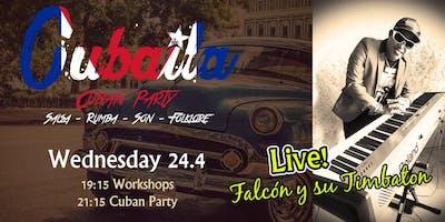 Cubaila - 100% Cuban Party mit Falcón y Su Timbat