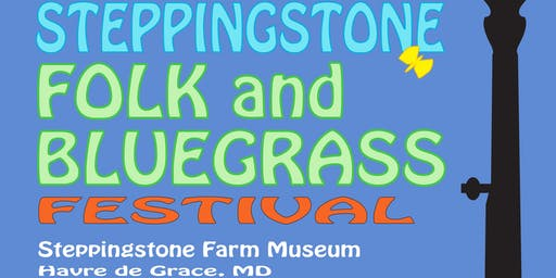 Steppingstone Folk & Bluegrass Festival