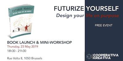 Futurize Yourself - FREE Book Launch & Mini-Workshop