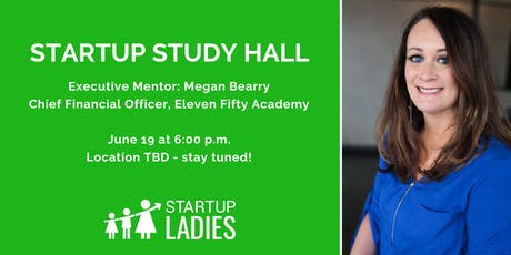 Startup Study Hall with Megan Bearry tickets