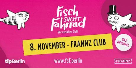 Fisch sucht Fahrrad-Party in Berlin - November 2019 Tickets