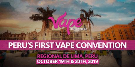 Vape South America: Peru 2019 entradas