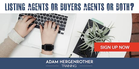 FREE WEBINAR: Listing Agents vs Buyers Agents or Both?  tickets
