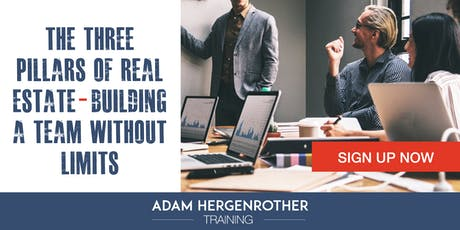 FREE WEBINAR: The 3 Pillars of Real Estate - Building a Team Without Limits tickets