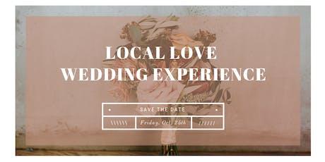 Local Love Wedding Experience- Winnipeg tickets