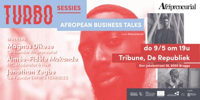 TURBO Sessies - Afropean Business Talks (i.s.m Afripreneurial)