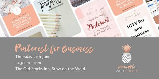 Pinterest for Business Workshop, Stow on the Wold
