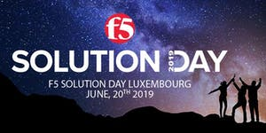 F5 Solution Day Luxembourg 2019 - June 20th