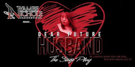 Dear Future Husband the stage play tickets
