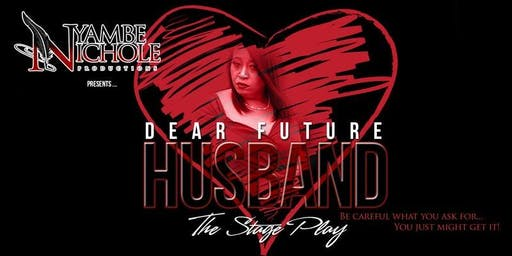 Dear Future Husband the stage play
