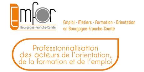 Valoriser la dynamique et la mise en réseau des acteurs du SPRO - Echanges de pratiques - Besançon billets